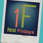First Friday2